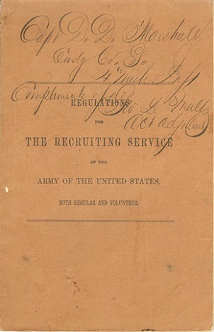Recruiting manual presented to Capt. David Marshall by Acting Adjutant George Maltz of the 4th Mich. Inf.