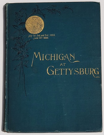"""Henry Wells Magee's copy of """"Michigan at Gettysburg"""""""