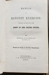 Captain David Marshall's Peronal Copy ofManual of Bayonet Excercise by Major Gen. George McClellan (title page)
